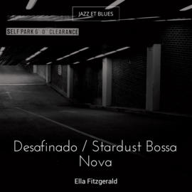 Desafinado / Stardust Bossa Nova