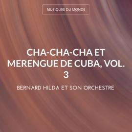 Cha-cha-cha et merengue de cuba, vol. 3