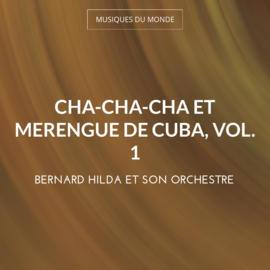 Cha-cha-cha et merengue de cuba, vol. 1