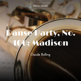 Danse Party, No. 100: Madison