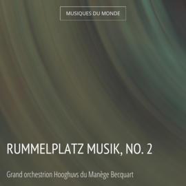 Rummelplatz musik, No. 2