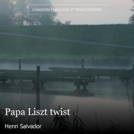 Papa Liszt twist