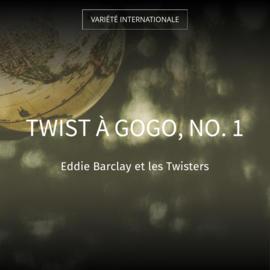 Twist à gogo, no. 1