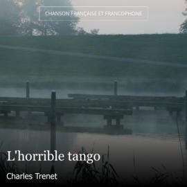 L'horrible tango