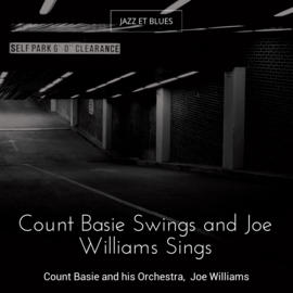 Count Basie Swings and Joe Williams Sings