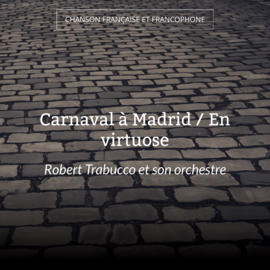 Carnaval à Madrid / En virtuose