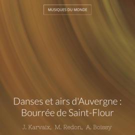 Danses et airs d'Auvergne : Bourrée de Saint-Flour