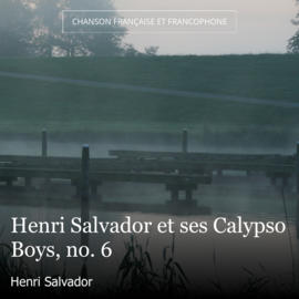 Henri Salvador et ses Calypso Boys, no. 6