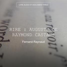 Rire : Auguste de Raymond Castans