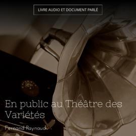 En public au Théâtre des Variétés