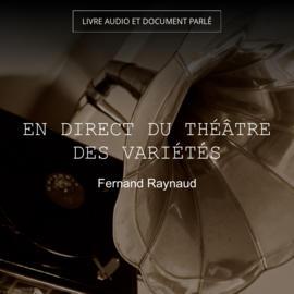 En direct du Théâtre des Variétés