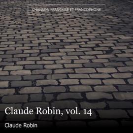 Claude Robin, vol. 14