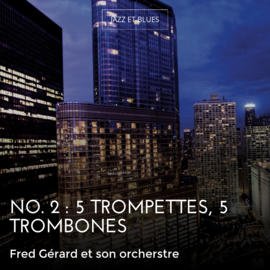 No. 2 : 5 trompettes, 5 trombones