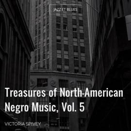 Treasures of North-American Negro Music, Vol. 5