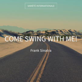 Come Swing with Me!