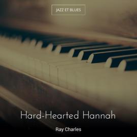 Hard-Hearted Hannah