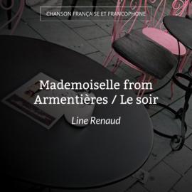 Mademoiselle from Armentières / Le soir