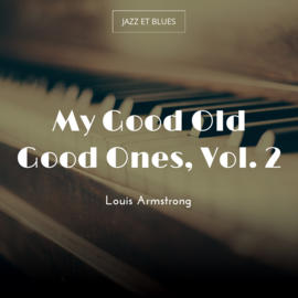 My Good Old Good Ones, Vol. 2