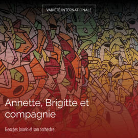 Annette, Brigitte et compagnie