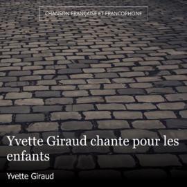 Yvette Giraud chante pour les enfants