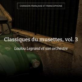 Classiques du musettes, vol. 3