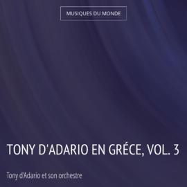 Tony d'Adario en Gréce, vol. 3
