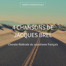 4 Chansons de Jacques Brel