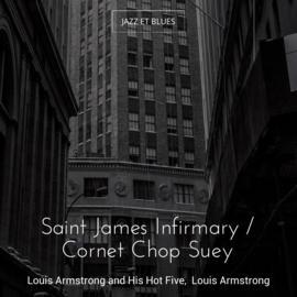 Saint James Infirmary / Cornet Chop Suey