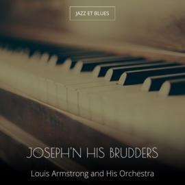Joseph'n His Brudders