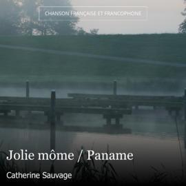 Jolie môme / Paname