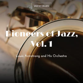 Pioneers of Jazz, Vol. 1