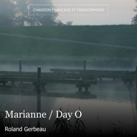 Marianne / Day O