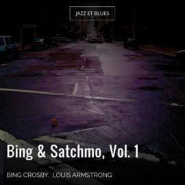 Bing & Satchmo, Vol. 1