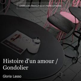 Histoire d'un amour / Gondolier