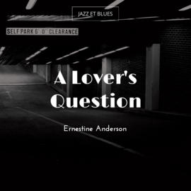 A Lover's Question