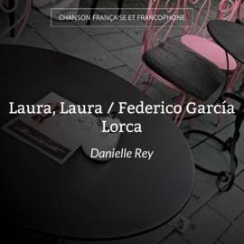 Laura, Laura / Federico García Lorca