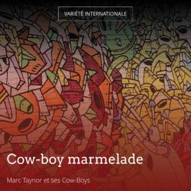 Cow-boy marmelade