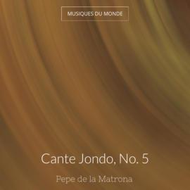Cante Jondo, No. 5
