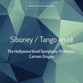 Siboney / Tango en ré