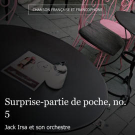 Surprise-partie de poche, no. 5