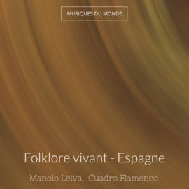 Folklore vivant - Espagne