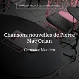Chansons nouvelles de Pierre Mac Orlan