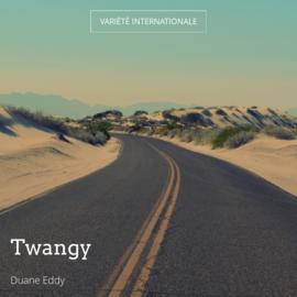 Twangy
