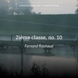 2ième classe, no. 10