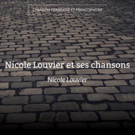 Nicole Louvier et ses chansons