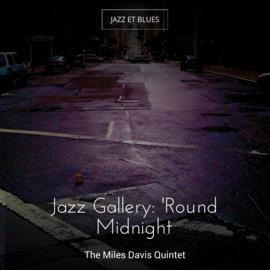 Jazz Gallery: 'Round Midnight