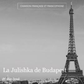 La Julishka de Budapest