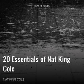 20 Essentials of Nat King Cole