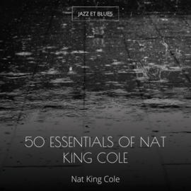 50 Essentials of Nat King Cole