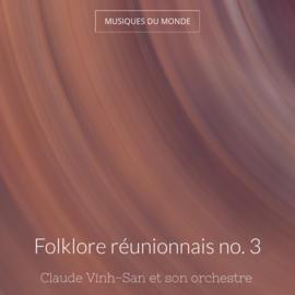 Folklore réunionnais no. 3